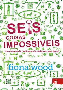 Livro: Seis Coisas Impossíveis