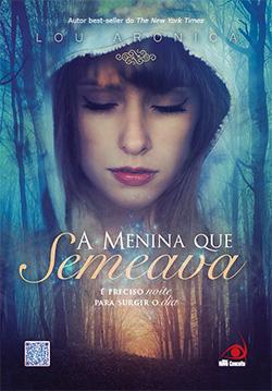 Livro: A menina que semeava