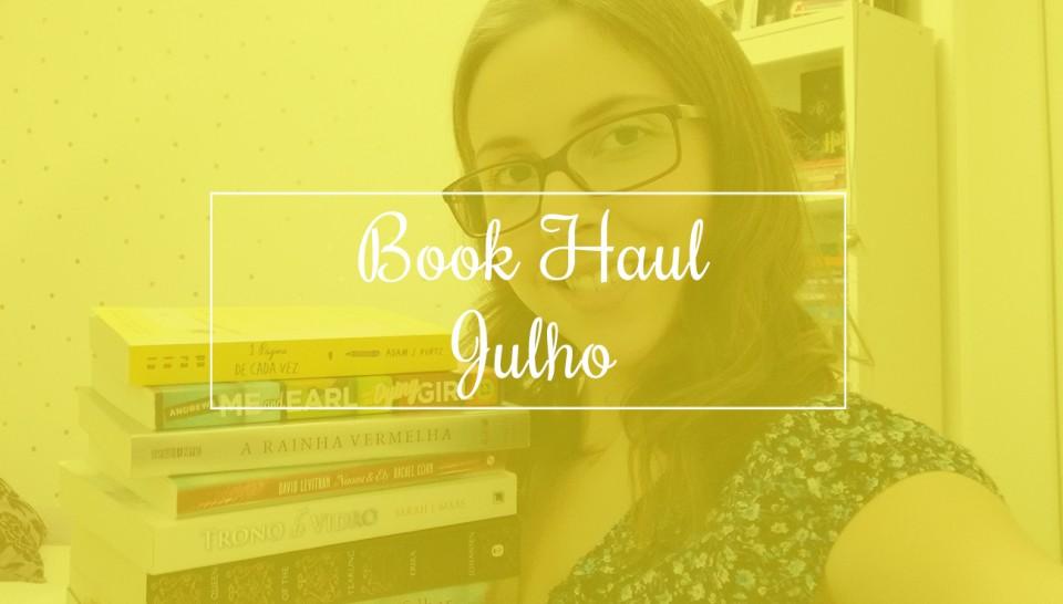 Book Haul: Julho