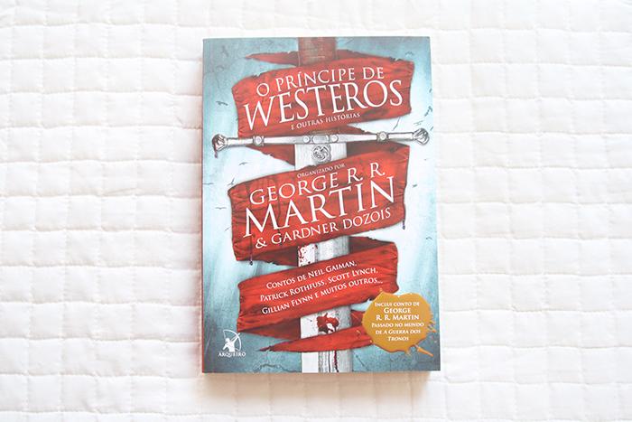 Resenha: O Príncipe de Westeros e Outras Histórias