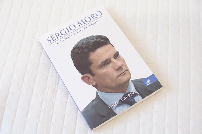 Resenha: Sérgio Moro: o Homem, o Juiz e o Brasil